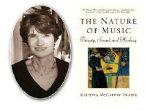 ...And I would give you the gift of music that you might know your own soul. –Betty Kingsley Hawkins (prefatory quotation in 'The Nature of Music' by Maureen McCarthy Draper)